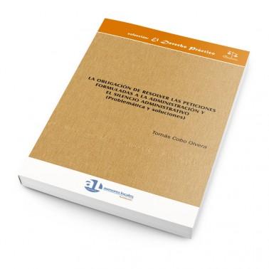 La-obligación-de-resolver-las-peticiones-formuladas-a-la-administración